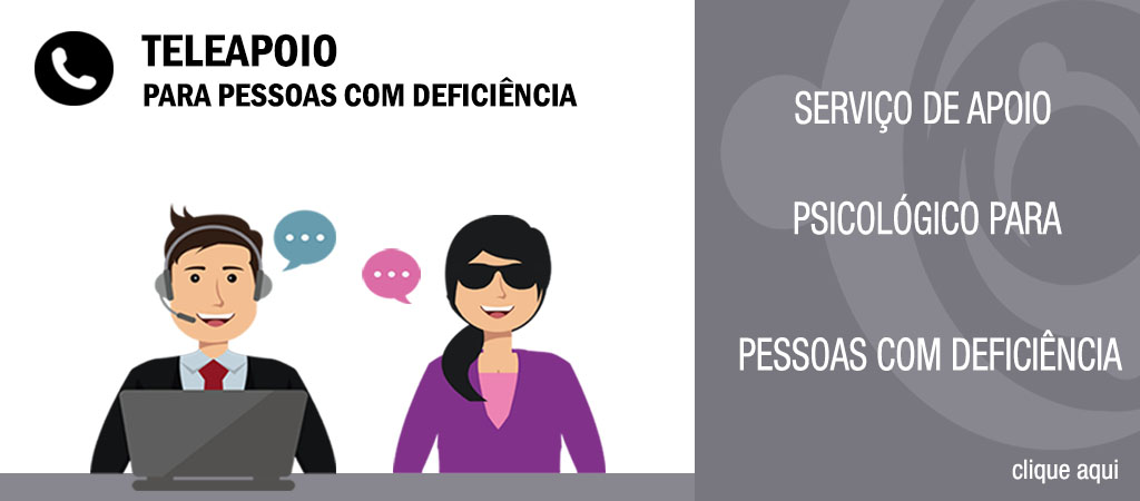 Ilustração de um atendente e uma mulher com deficiência visual. Ao lado da ilustração, tem uma arte cinza com o texto: Serviço de Apoio Psicológico para pessoas com deficiência. Clique aqui.