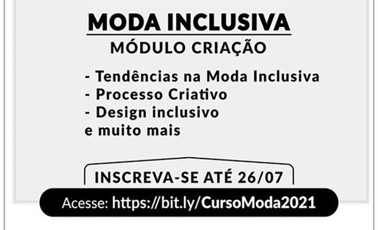 card em tons de cinza claro com o texto: moda inclusiva - módulo criação Tendências na Moda Inclusiva, Processo criativo, Design inclusivo e muito mais Inscreva-se até 26/07